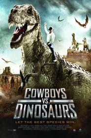 Cowboys vs Dinosaurs - movie with Eric Roberts.