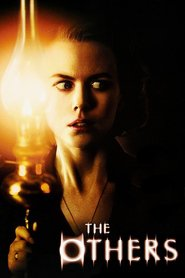 The Others - movie with Nicole Kidman.