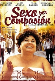 Sexo por compasion is the best movie in Carmen Salinas filmography.