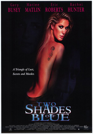 Two Shades of Blue - movie with Eric Roberts.