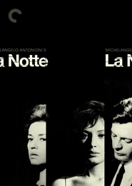 La notte is the best movie in Marcello Mastroianni filmography.