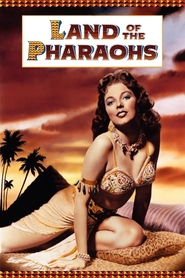 Land of the Pharaohs - movie with Jack Hawkins.