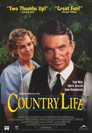 Country Life - movie with Greta Scacchi.