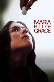 Maria Full of Grace is the best movie in Catalina Sandino Moreno filmography.