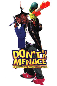 Don't Be a Menace to South Central While Drinking Your Juice in the Hood is the best movie in Lahmard J. Tate filmography.