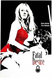 Fatal Desire - movie with Eric Roberts.