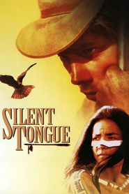 Silent Tongue - movie with Dermot Mulroney.