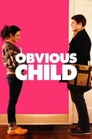 Obvious Child is the best movie in Jenny Slate filmography.