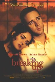 Breaking Up - movie with Salma Hayek.