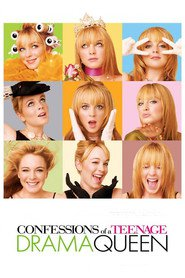 Confessions of a Teenage Drama Queen - movie with Lindsay Lohan.