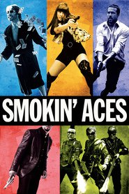 Smokin' Aces - movie with Ben Affleck.