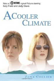 A Cooler Climate is the best movie in Jessalyn Gilsig filmography.