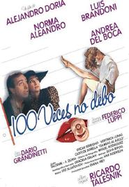 Cien veces no debo is the best movie in Andrea Del Boca filmography.