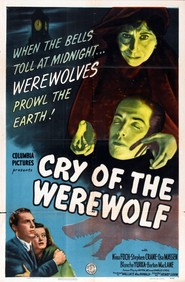 Cry of the Werewolf - movie with Nina Foch.