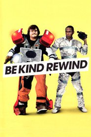 Be Kind Rewind is the best movie in Jack Black filmography.