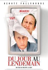 Du jour au lendemain is the best movie in Rufus filmography.
