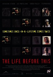 The Life Before This - movie with Sarah Polley.