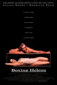 Boxing Helena - movie with Bill Paxton.