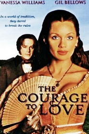 The Courage to Love - movie with Gil Bellows.