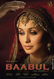 Baabul - movie with Rani Mukherjee.