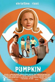Pumpkin - movie with Christina Ricci.