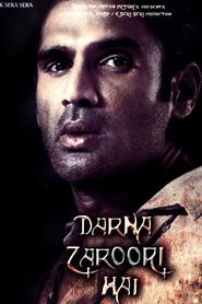 Darna Zaroori Hai is the best movie in Sunil Shetty filmography.