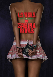 La vida precoz y breve de Sabina Rivas - movie with Jose Sefami.