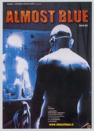 Almost Blue is the best movie in Cesare Bocci filmography.