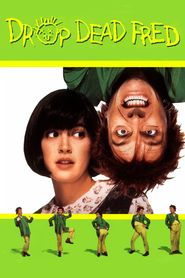 Drop Dead Fred - movie with Carrie Fisher.