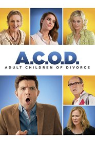 A.C.O.D. is the best movie in Jane Lynch filmography.