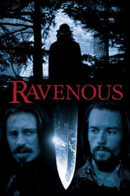 Ravenous - movie with Neal McDonough.