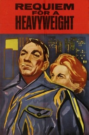 Requiem for a Heavyweight - movie with Anthony Quinn.