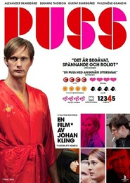 Puss is the best movie in Gustaf Skarsgard filmography.