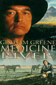 Medicine River - movie with Graham Greene.