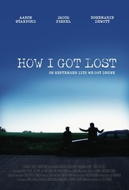 How I Got Lost is the best movie in Rosemarie DeWitt filmography.