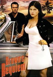 Brown's Requiem is the best movie in Selma Blair filmography.