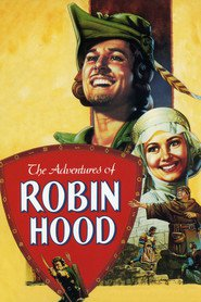 The Adventures of Robin Hood - movie with Errol Flynn.