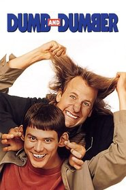 Dumb & Dumber - movie with Jim Carrey.