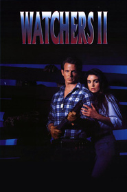 Watchers II is the best movie in Tracy Scoggins filmography.