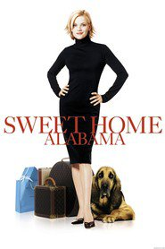 Sweet Home Alabama - movie with Reese Witherspoon.