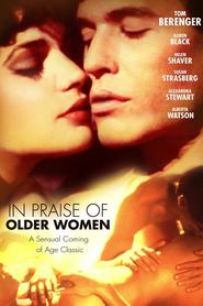 In Praise of Older Women is the best movie in Ian Tracey filmography.