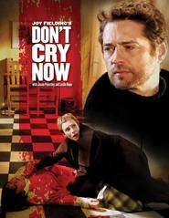 Don't Cry Now - movie with Jason Priestley.