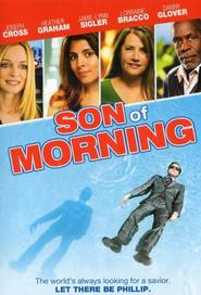 Son of Morning - movie with Stephen Root.