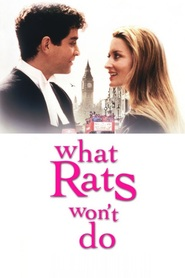 What Rats Won't Do is the best movie in Valentine Pelka filmography.