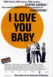 I Love You Baby - movie with Veronica Forque.