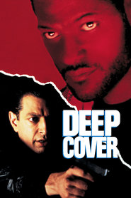 Deep Cover - movie with Laurence Fishburne.