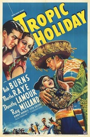 Tropic Holiday - movie with Ray Milland.