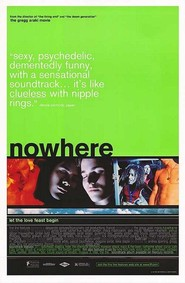 Nowhere is the best movie in Kathleen Robertson filmography.