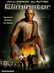 The Eliminator - movie with Bas Rutten.