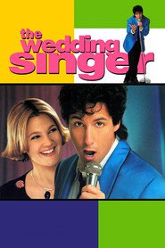 The Wedding Singer - movie with Drew Barrymore.